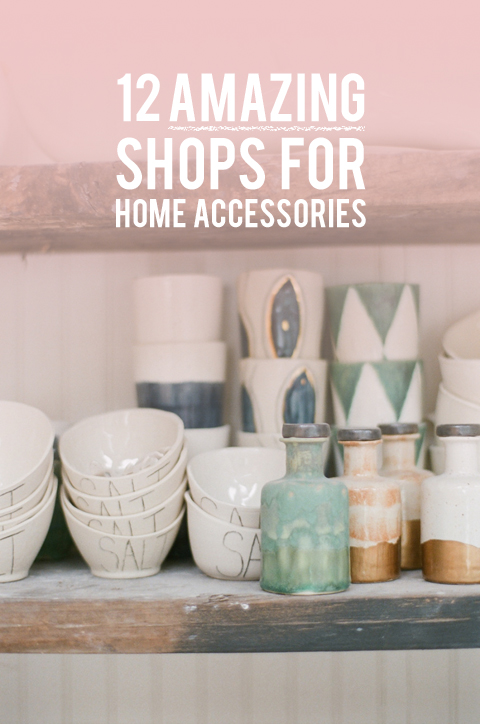 12 shops for home accessories (so good!)