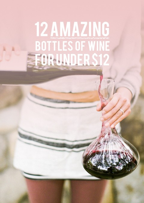 12 bottles of amazing wine, for under $12