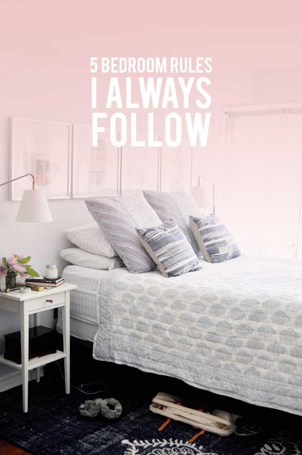 Bedroom rules, tips & tricks