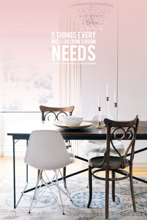 5 Things Every Well Designed Room Needs