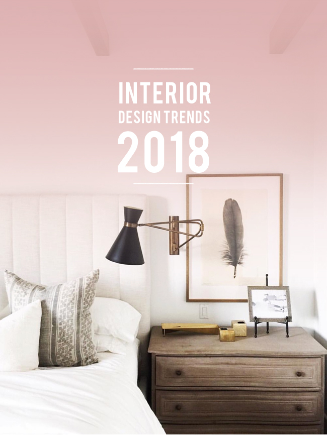 The best interior design trends in 2018 lark linen - Interior design trends 2018 ...