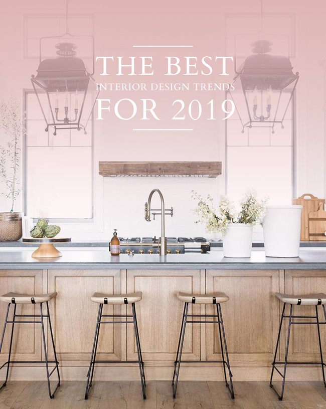 My favourite interior design trends for 2019 lark linen - Interior design trends 2019 ...