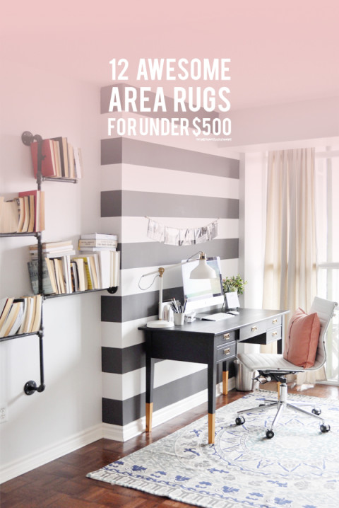 12 awesome area rugs for under $500 | lark & linen Great Area Rugs